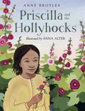 Priscilla and the Hollyhocks