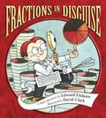 Fractions in Disguise : A Math Adventure