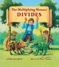 Multiplying Menace Divides! : A Math Adventure