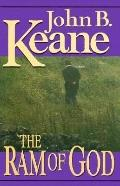The Ram of God - John B. Keane - Hardcover