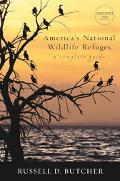 America's National Wildlife Refuges A Complete Guide