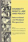 Disability Rights Law and Policy International and National Perspectives