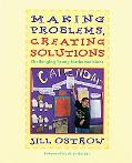 Making Problems, Creating Solutions Challenging Young Mathematicians