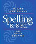 Spelling K-8 Planning and Teaching
