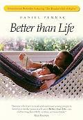 Better Than Life