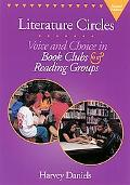 Literature Circles Voice and Choice in Book Clubs & Reading Groups