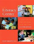 Literacy Center Contexts for Reading and Writing
