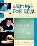 Writing for Real Strategies for Engaging Adolescent Writers