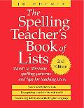 Spelling Teacher's Book of Lists Words to Illustrate Spelling Patterns...and Tips for Teachi...
