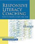 Responsive Literacy Coaching Tools for Creating and Sustaining Purposeful Change
