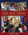 Math Work Stations : Independent Learning You Can Count on, K-2