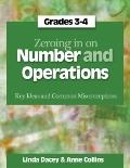 Zeroing in on Number and Operations : Key Ideas and Common Misconceptions