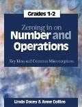 Zeroing in on Number and Operations : Key Ideas and Common Misconceptions, Grades 1-2