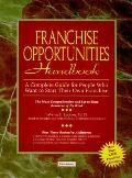Franchise Opportunities Handbook: A Complete Guide for People Who Want to Start Their Own Fr...