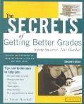 Secrets of Getting Better Grades Study Smarter, No Harder!