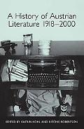 History Of Austrian Literature 1918-2000