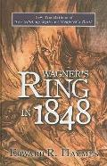 Wagner's Ring in 1848: New Translations of The Nibelung Myth and Siegfried's Death (Studies ...