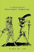 A Companion to Wolfram's Parzival (Studies in German Literature Linguistics and Culture)
