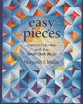 Easy Pieces Creative Color Play With Two Simple Quilt Blocks