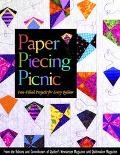 Paper Piecing Picnic Fun-Filled Projects for Every Quilter