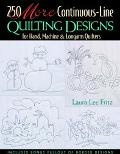 250 More Continuous-Line Quilting Designs for Hand, Machine and Longarm Quilters