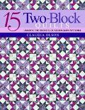 15 Two-Block Quilts Unlock the Secrets of Secondary Patterns