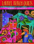Laurel Burch Quilts Kindred Creatures