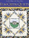 Elm Creek Quilts Quilt Projects Inspired by the Elm Creek Quilt Novels
