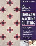 Ultimate Guide to Longarm Machine Quilting How to Use Any Longarm Machine  Techniques, Patte...