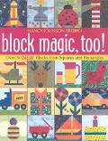 Block Magic, Too Over 50 New Blocks from Squares and Rectangles
