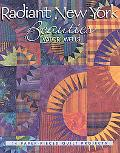 Radiant New York Beauties 14 Paper-Pieced Quilt Projects