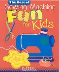 Best of Sewing Machine Fun! for Kids