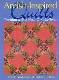 Amish-Inspired Quilts Tradition With a Piece 'o Cake Twist
