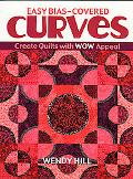 Easy Bias-Covered Curves Create Quilts With Wow Appeal