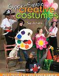 Super-Simple Creative Costumes Mix & Match Your Way to Make Believe