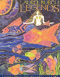 Laurel Burch Legends 9 Quilts Inspired by the Earth, Sea & Sky
