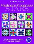 Mariner's Compass Quilts 24 Stellar Paper-pieced Blocks & 9 Easy Quilt Projects