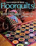 Floorquilts! Fabric Decoupaged Floorcloths-no-sew Fun
