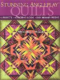 Stunning AnglePlay Quilts