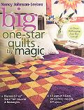 Big One-Star Quilts by Magic: Diamond-Free Stars from Squares & Rectangles - 14 Stars in 4 s...