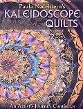 Paula Nadelstern's Kaleidoscope Quilts: An Artist's Journey Continues