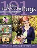 101 Fabulous Fat-Quarter Bags with M'Liss Rae Hawley: 10 Projects for Totes & Purses - Ideas...