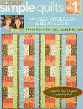 Super Simple Quilts #1 with Alex Anderson and Liz Aneloski