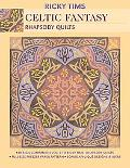 Celtic Fantasy--Rhapsody Quilts: Design Companion Vol. 3 to Ricky Tims' Rhapsody Quilts - Fu...
