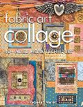 Fabric Art Collage-40+ Mixed Media Techniques
