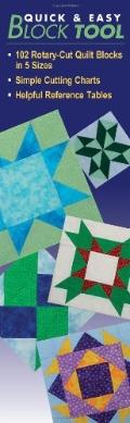 Quick and Easy Block Tool: 102 Rotary-Cut Quilt Blocks in 5 Sizes Simple Cutting Charts Help...