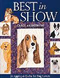 Best In Show: 24 Appliqu Quilts for Dog Lovers