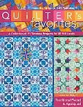 Quilter's Favorites--Traditional Pieced & Appliqued: A Collection of 21 Timeless Projects fo...