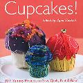 Cupcakes!: 30+ Yummy Projects to Sew, Quilt, Knit & Bake