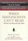 When Adolescents Can't Read Methods and Materials That Work
